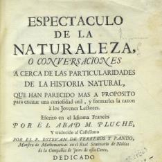 Espectáculo de la naturaleza, o conversaciones acerca de las particularidades de la historia natural, [...etc.]