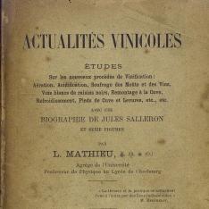 Actualités vinicoles Études sur les nouveaux procédés de vinification,[etc.] avec une biographie de Jules Salleron et seize figures