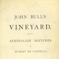 John Bull's vineyard Australian sketches