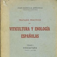Tratado práctico de viticultura y enología españolas Tomo I, Viticultura